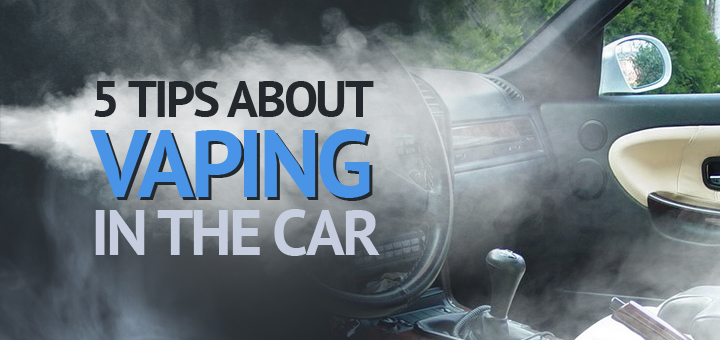 tips-about-vaping-in-the-car1