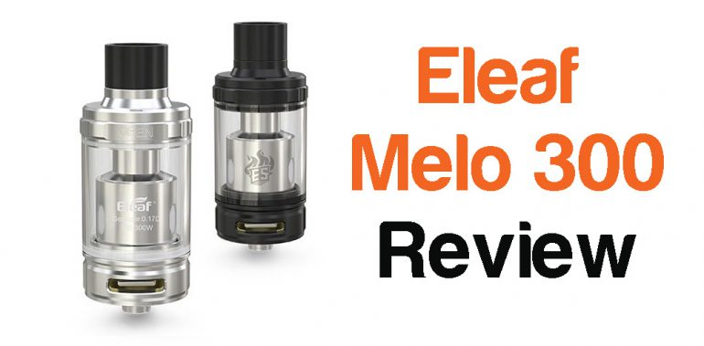 Eleaf Melo 300 review