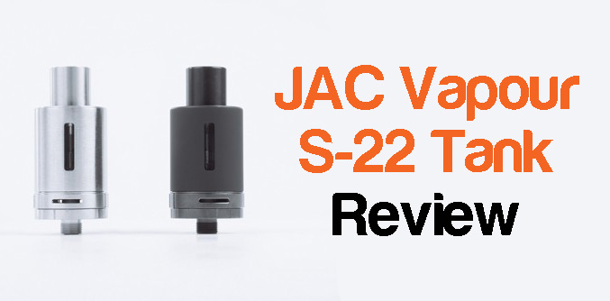 JAC Vapour S-22 Tank Review