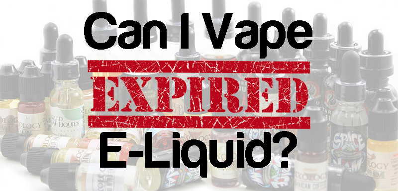 Can I Vape Expired E-juice