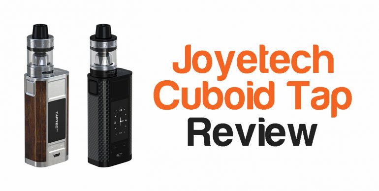 Joyetech Cuboid Tap Review