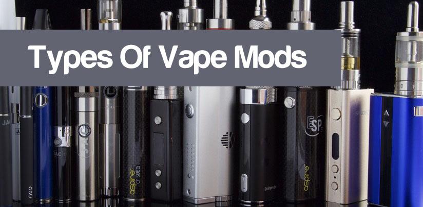 Types Of Vape Mods