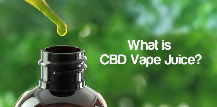 What is CBD Vape Juice?