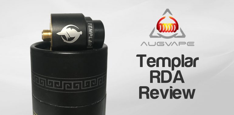 Augvape Templar RDA Review
