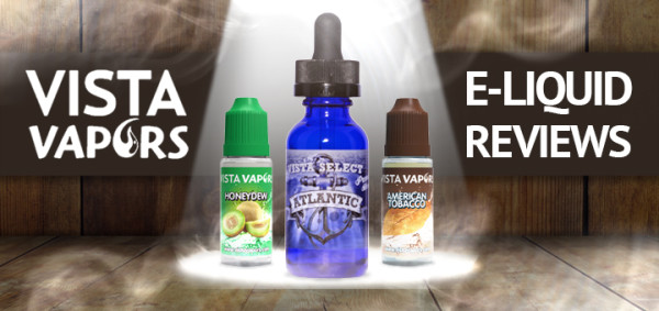 vista-vapors-e-liquid-reviews