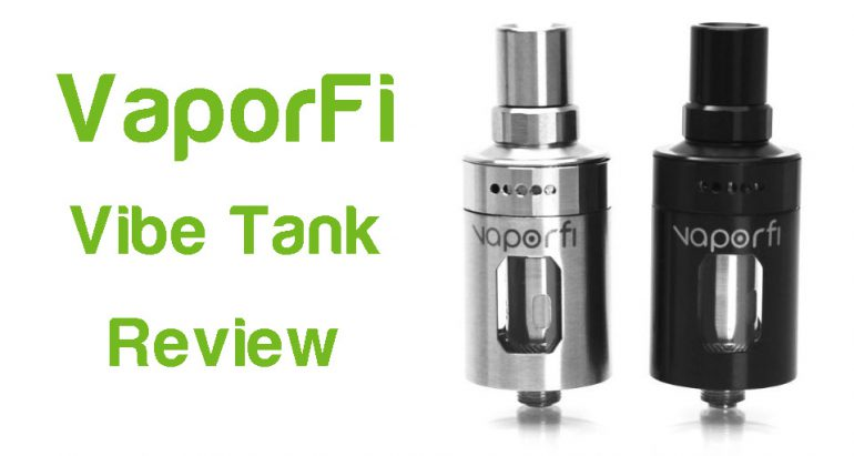Vaporfi tank vibe review