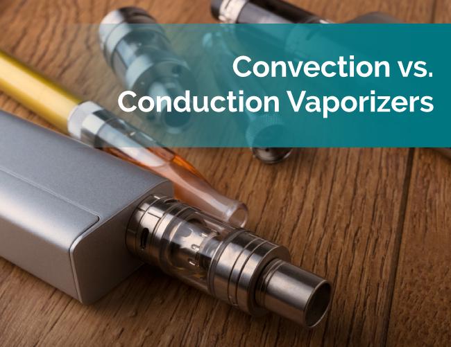 Conduction vs Convection Vaporizing