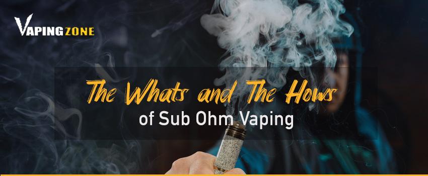 Sub Ohm Vaping